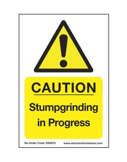 Arbortec 'Caution Stumpgrinding In Progress' Corex Safety Sign