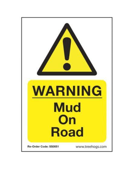 Arbortec 'Warning Mud On Road' Corex Safety Sign