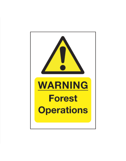 Correx 'Warning Forest Operations' Safety Sign