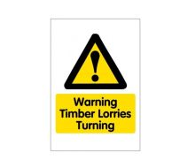 Correx 'Warning Timber Lorries Turning' Safety Sign
