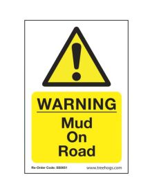 Arbortec 'Warning Mud On Road' Corex Safety Sign