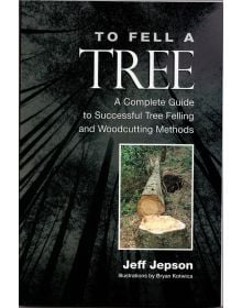 To Fell A Tree Book by Jeff jepson